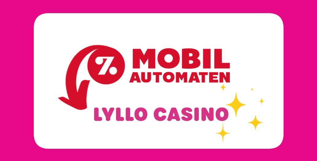 Mobilautomaten blir Lyllo Casino